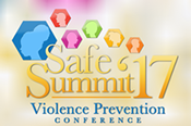 Safe Summit '17 Violence Prevention conference